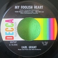 Earl Grant - My Foolish Heart / One Note Samba