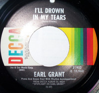 Earl Grant - I Can't Stop Loving You / I'll Drown In My Tears
