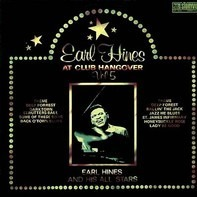 Earl Hines And His All-Stars - At Club Hangover - Vol 5