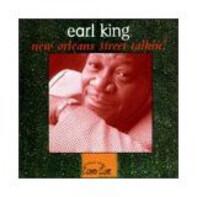 Earl King - New Orleans Street Talkin'