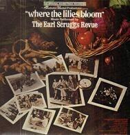 Earl Scruggs Revue - Where The Lilies Bloom Original Soundtrack Recording