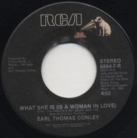 Earl Thomas Conley - What She Is (Is A Woman In Love)