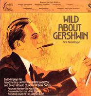 Earl Wild - Wild About Gershwin