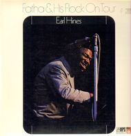 Earl Hines - Fatha & His Flock On Tour