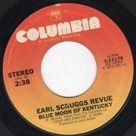 Earl Scruggs Revue - Blue Moon Of Kentucky