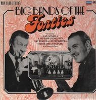 Nat Gonella / Nat Temple / Ted Heath a.o. - Big Bands Of The Forties