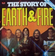 Earth & Fire* - The Story Of Earth & Fire