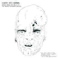 Earth Dies Burning - Songs From The Valley..