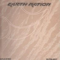 Earth Nation - Educated / Outburst