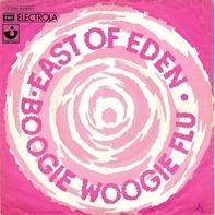 East Of Eden - Boogie Woogie Flu