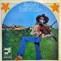 East Of Eden - Jig-A-Jig