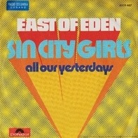 East Of Eden - Sin City Girls