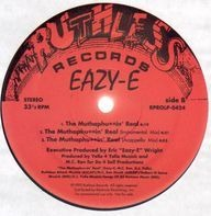 Eazy-E - Just Tah Let U know / The Muthaphuin' Real