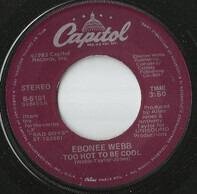 Ebonee Webb - Too Hot To Be Cool