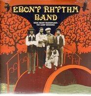 Ebony Rhythm Band - Soul Heart Transplant