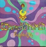 Echo & The Bunnymen - Enlighten Me