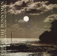Echo & The Bunnymen - The Killing Moon (All Night Version)