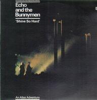 Echo And The Bunnymen - Shine So Hard