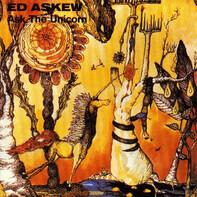 Ed Askew - Ask the Unicorn