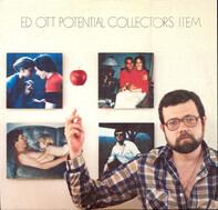 Ed Ott - Potential Collectors Item