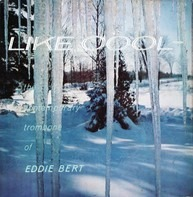 Eddie Bert - Like Cool