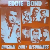 Eddie Bond - Original Early Recordings