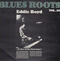 Eddie Boyd - Blues Roots Vol. 20