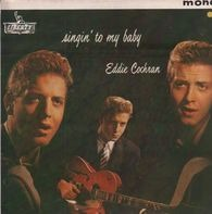 Eddie Cochran - Singin' To My Baby