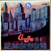 Eddie Condon And His Chicagoans , Jimmy McPartland And His Orchestra , George Wettling's Chicago Rh - Chicago Jazz