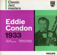 Eddie Condon - Eddie Condon 1933