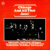 Eddie Condon / Max Kaminsky - Chicago And All That Jazz!