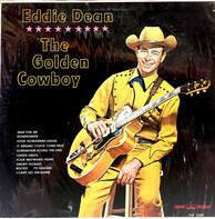 Eddie Dean - The Golden Cowboy