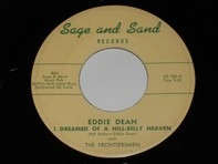 Eddie Dean With The Frontiersmen - I Dreamed Of A Hill-Billy Heaven / Stealing