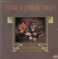 Eddie & Finbar Furey - A Dream In My Hand