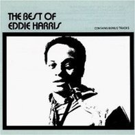 Eddie Harris - The Best Of