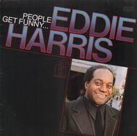 Eddie Harris - People Get Funny...
