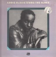 Eddie Harris - Sings The Blues