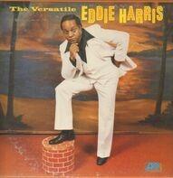 Eddie Harris - The Versatile Eddie Harris