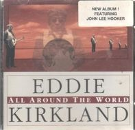 Eddie Kirkland - All Around the World