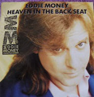 Eddie Money - Heaven In The Back Seat