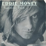 Eddie Money - Running Back