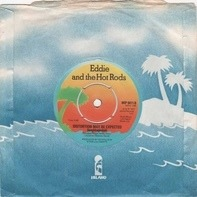 Eddie And The Hot Rods - Quit This Town