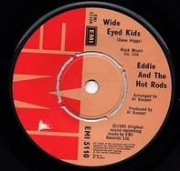 Eddie And The Hot Rods - Wide Eyed Kids