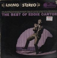 Eddie Cantor With Henri René And His Orchestra - The Best Of Eddie Cantor