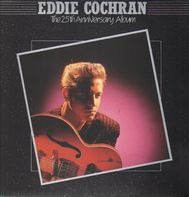 Eddie Cochran - The 25th Anniversary Album