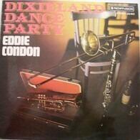 Eddie Condon - Dixieland Dance Party