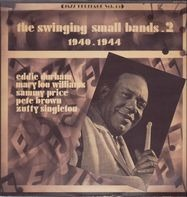 Eddie Durham, Mary Lou Williams, Sammy Price - The Swinging Small Bands Vol. 2