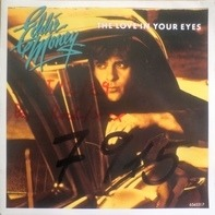 Eddie Money - The Love In Your Eyes