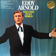 Eddy Arnold - Welcome to My World