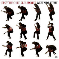 Eddy Clearwater - West Side Strut